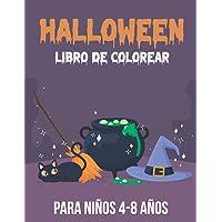 Halloween Libro de Colorear para niños 4-8 años: Divertidas páginas para colorear de Halloween - Libro para colorear de…