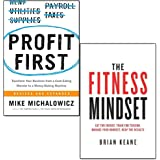 profit first [hardcover] and the fitness mindset 2 books collection set - transform your business from a cash-eating monster to a money-making machine, eat for energy, train for tension, manage your mindset, reap the results