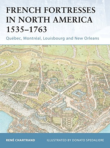 [B.E.S.T] French Fortresses in North America 1535–1763: Québec, Montréal, Louisbourg and New Orleans PPT