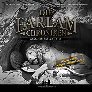 Geständnisse (Die Earlam Chroniken S.01 E.10) Hörspiel