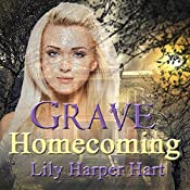 Grave Homecoming: A Maddie Graves Mystery Book 1 | Lily Harper Hart