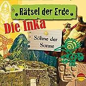 Die Inka: Söhne der Sonne(Rätsel der Erde) | Oliver Elias