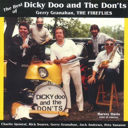 The Best Of Dicky Doo And The Donts  Gerry Granahan  The Fireflies
