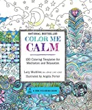 Color Me Calm: 100 Coloring Templates for Meditation and Relaxation (A Zen Coloring Book)