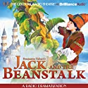 Jack and the Beanstalk: A Radio Dramatization Radio/TV Program by Benjamin Tabart, Jerry Robbins Narrated by J. T. Turner, The Colonial Radio Players