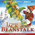 Jack and the Beanstalk: A Radio Dramatization | Benjamin Tabart,Jerry Robbins