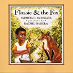 Flossie and the Fox | Patricia McKissack