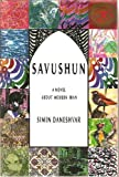 Savushun : A Novel About Modern Iran