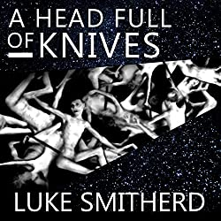 A Head Full of Knives: An Urban Fantasy Novel