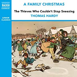 The Thieves Who Couldn't Stop Sneezing (from the Naxos Audiobook 'A Family Christmas')