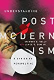 Understanding Postmodernism: A Christian Perspective