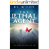 The Lethal Agent (The Extraction Files Book 2)