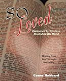 So Loved: Embraced by His Love and Healed by His Word