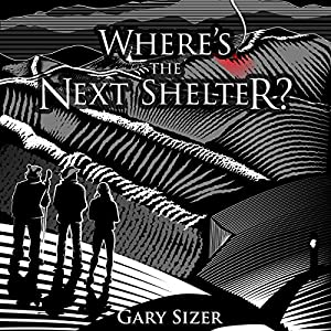 Where's the Next Shelter? Audiobook
