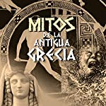 Mitos de la Antigua Grecia I [Myths of Ancient Greece I] | Mediatek