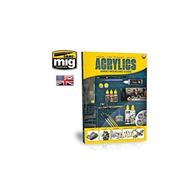 AMMO MIG-6040 Modelling Guide: How to Paint with Acrylics English, Multicolour: Miguel Jimenez, Miguel Jimenez: Toys & Games