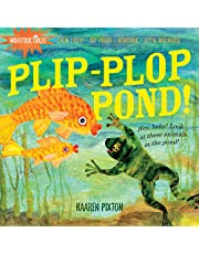 Indestructibles: Plip-Plop Pond!: Chew Proof · Rip Proof · Nontoxic · 100% Washable (Book for Babies, Newborn Books, Safe to Chew)