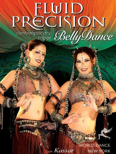 New Tribal Belly Dance (Fluid Precision: Contemporary Tribal Bellydance, with Kassar: Tribal fusion belly dance how-to, belly dance classes and instruction)
