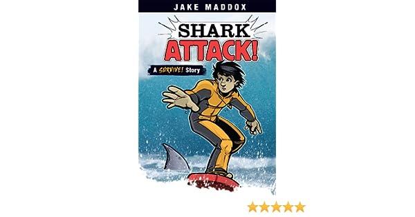 Shark Attack! (Jake Maddox Sports Stories)