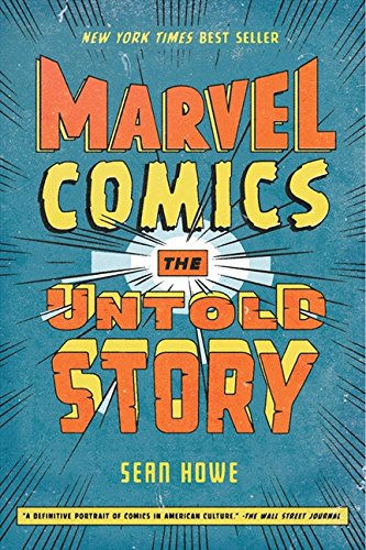 - Marvel Comics: The Untold Story