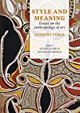 img - for Style and Meaning: Essays on the anthropology of art book / textbook / text book