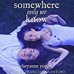 Somewhere Only We Know | Cheyanne Young