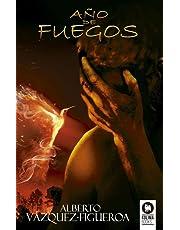 Año de fuegos (Novelas)