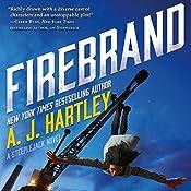 Firebrand: Steeplejack, Book 2 | A. J. Hartley