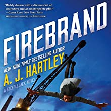Firebrand: Steeplejack, Book 2 Audiobook by A. J. Hartley Narrated by Noma Dumezweni