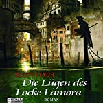 Die Lügen des Locke Lamora (Gentleman Bastard 1) | Scott Lynch
