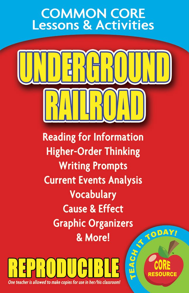 Underground Railroad - Common Core Lessons and Activities
