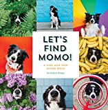 img - for Let's Find Momo!: A Hide-and-Seek Board Book book / textbook / text book