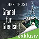 Granat für Greetsiel Audiobook by Dirk Trost Narrated by Jürgen Holdorf
