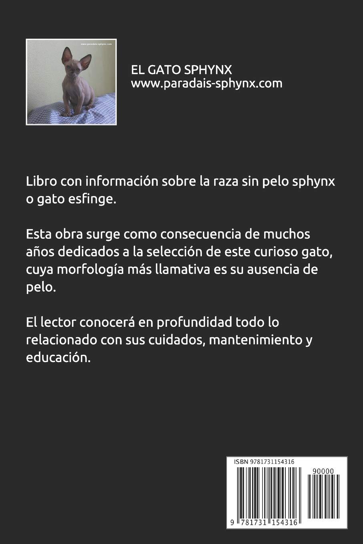 El Gato Sphynx (Spanish Edition): Paradais Sphynx, Ediciones Andresla: 9781731154316: Amazon.com: Books