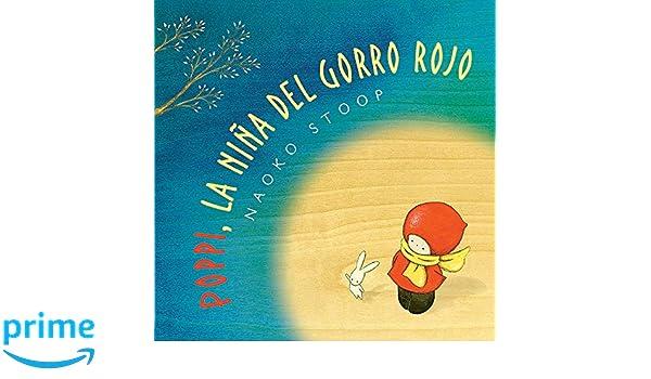 Poppi, la niña del gorro rojo / Red Knit Cap Girl (Spanish ...