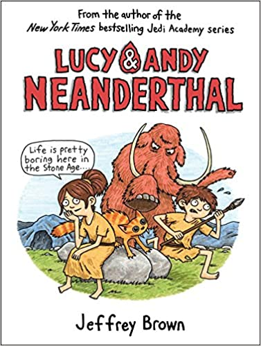 Lucy /& Andy Neanderthal