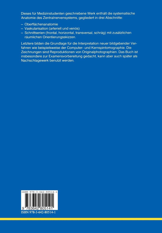 Gehirn und Rückenmark: Ein Atlas der makroskopischen Anatomie des ...