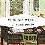 Un cuarto propio [A Room of One's Own]   Virginia Woolf
