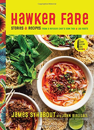 Hawker Fare: Stories & Recipes from a Refugee Chef's Isan Thai & Lao Roots cover