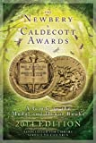 The Newbery and Caldecott Awards: A Guide to the Medal and Honor Books, 2014 Edition