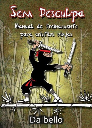 Sem Desculpa (Portuguese Edition)