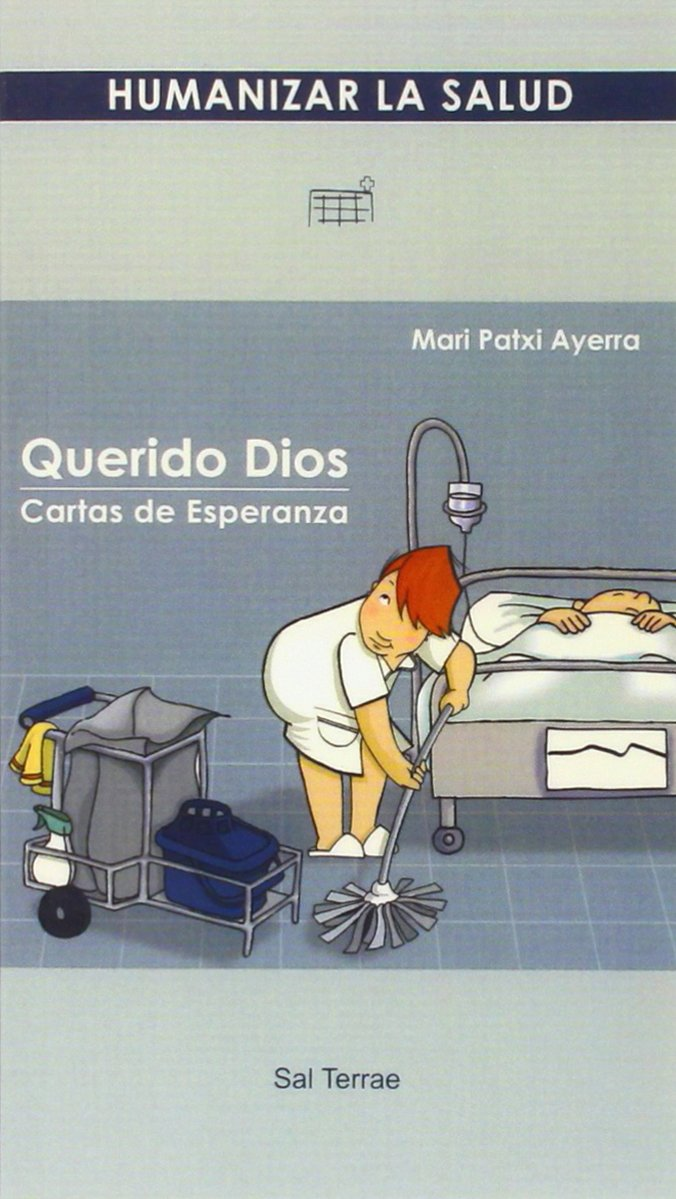 Querido Dios (Spanish Edition) (Spanish) Paperback – October 3, 2011