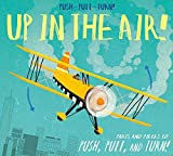 img - for Push-Pull-Turn! Up in the Air! book / textbook / text book
