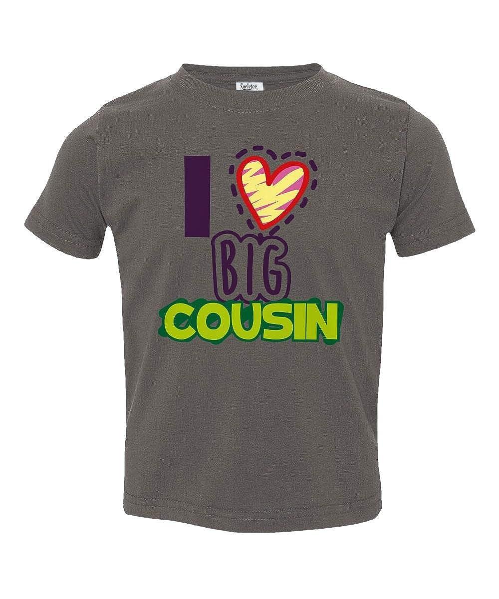Societee I Love My Big Cousin Little Kids Girls Boys Toddler T-Shirt