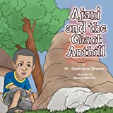 Ajani and the Giant Ant Hill, Genevieve Spence, 1469142724