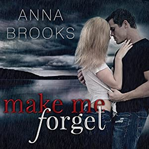 Make Me Forget Audiobook