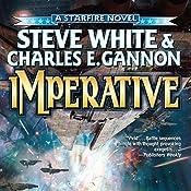 Imperative: Starfire, Book 7 | Steve White, Charles E. Gannon
