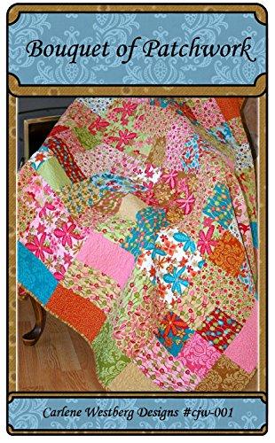 - Bouquet of Patchwork Quilt Pattern cjw-001 Carlene Westberg Designs