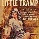 Little Tramp Audiobook by Gil Brewer Narrated by Andrew Eiden