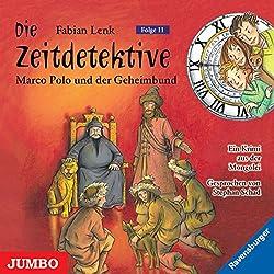 Marco Polo und der Geheimbund (Die Zeitdetektive 11)